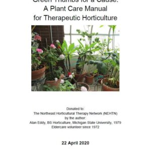Green Thumbs for a Cause: A Plant Care Manual for Therapeutic Horticulture