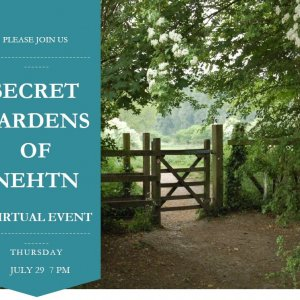 """Secret Gardens"" with NEHTN social ZOOM gathering"